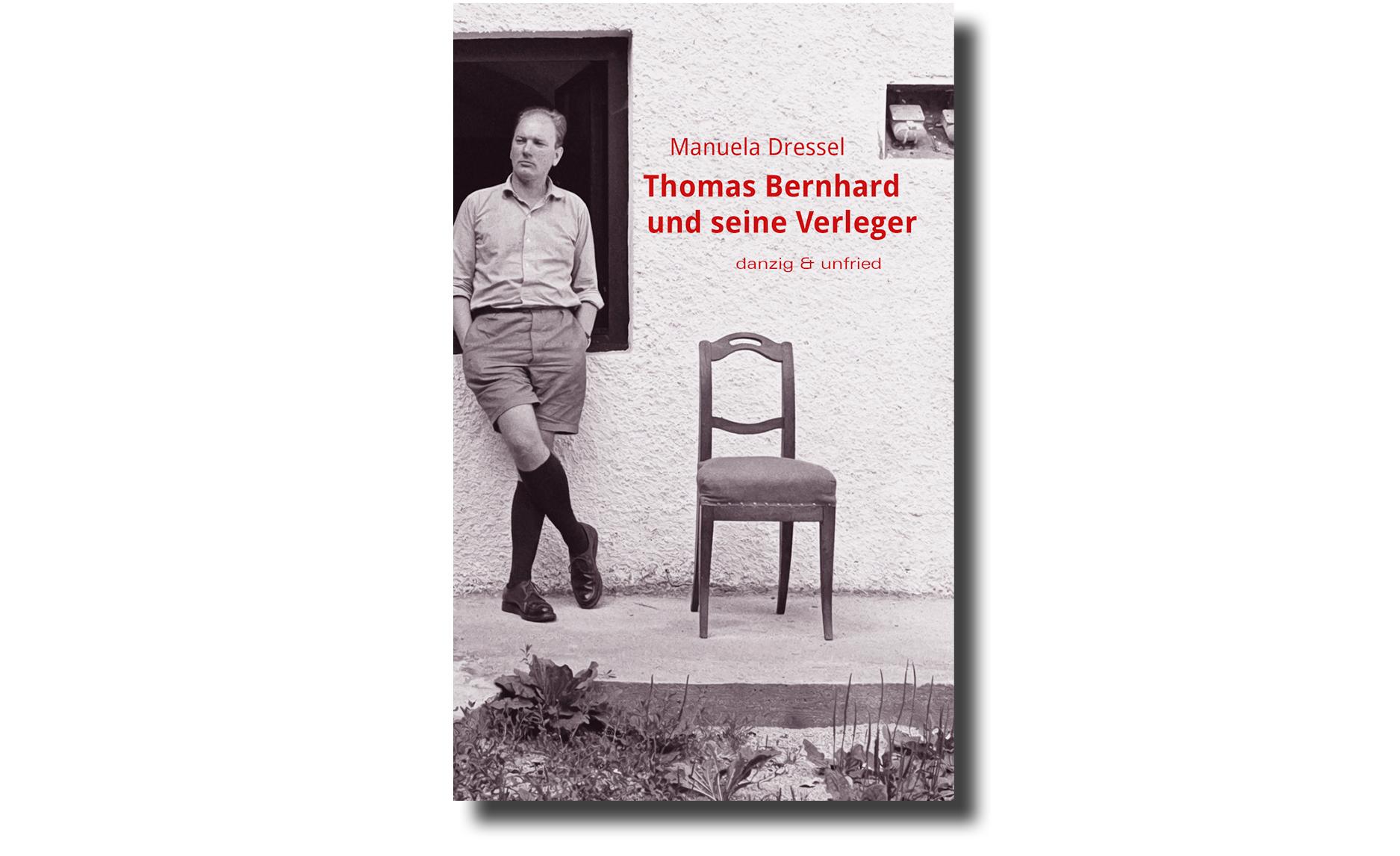manuela-dressel-thomas-bernhard-und-seine-verleger
