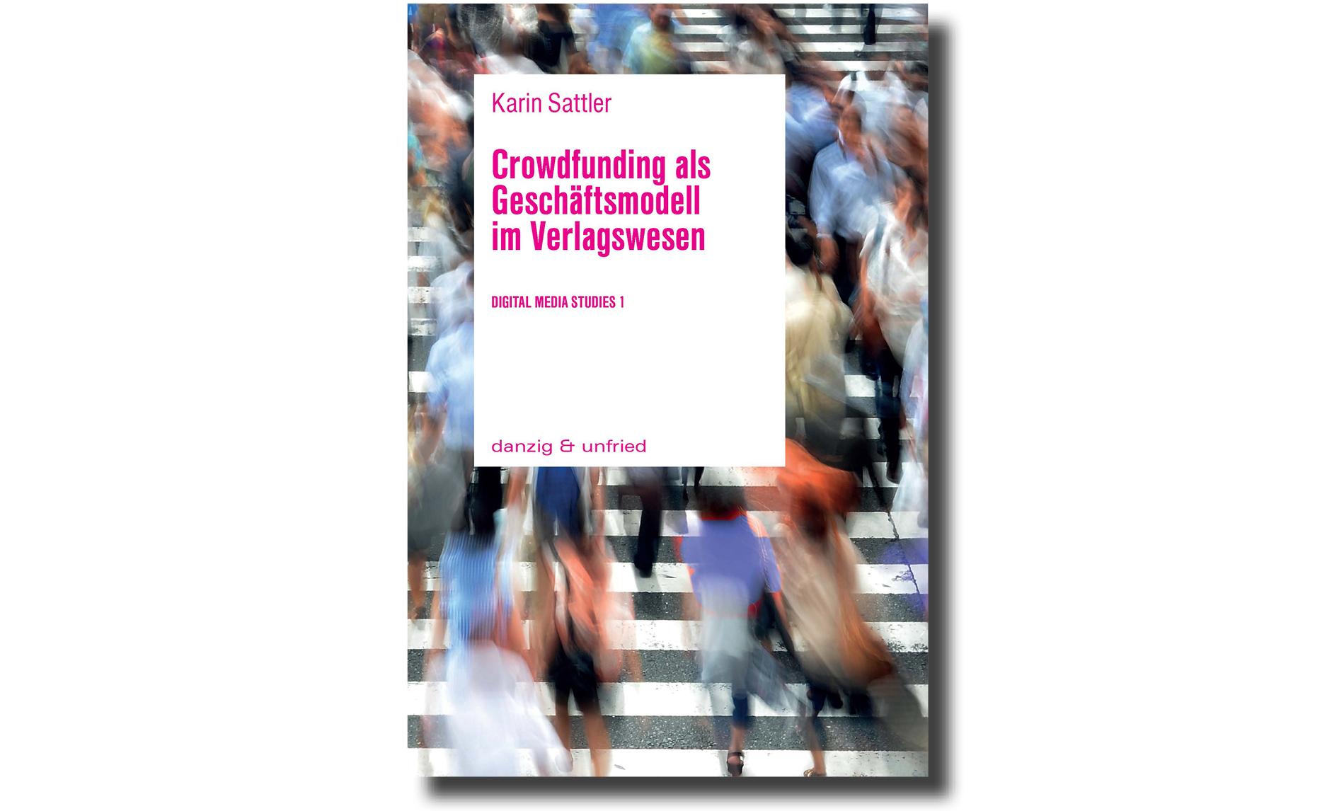 Karin Sattler Crowdfunding für Verlage