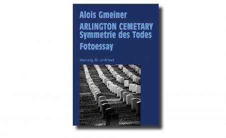 Alois Gmeiner: Symmetrie des Todes
