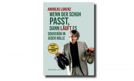 Andreas Lorenz: Wenn der Schuh passt, dann läuft es